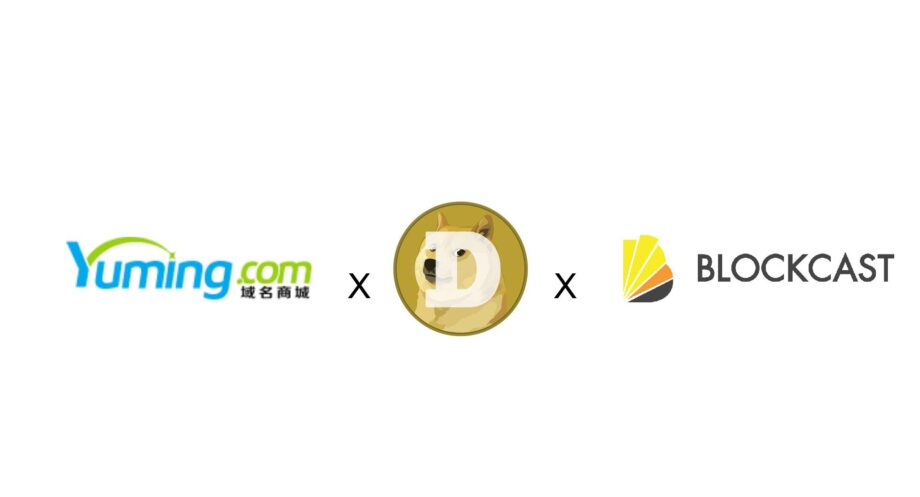Strategic Partnership Announced for Doge China, Korea and Singapore with Yuming.com and Blockcast.cc