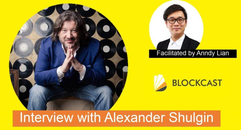 The Godfather of Blockchain Alexander Shulgin on 'Why he is Bullish on Blockchain, Gamification & Gaimin.io'