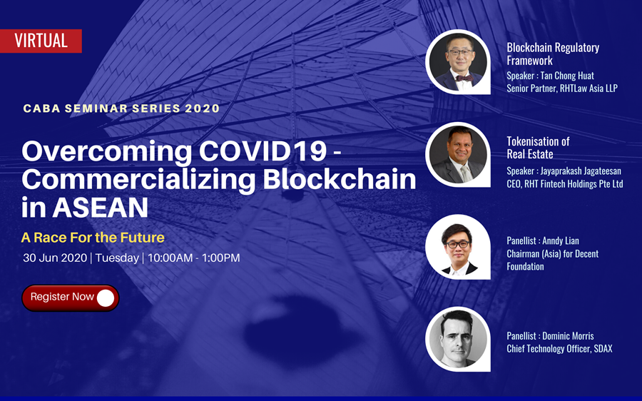 Anndy Lian Speaks for China-ASEAN Business Alliance Series: Overcoming COVID19 – Commercializing Blockchain in ASEAN