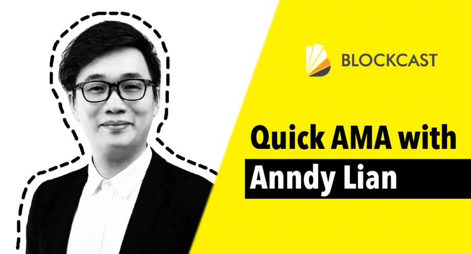 Quick AMA with Anndy Lian on DeFi at Asia Blockchain Community