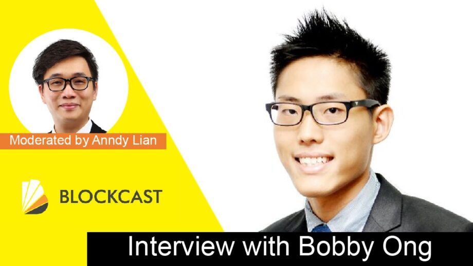 Anndy Lian Speaks to Bobby Ong, co-founder of CoinGecko on Blockchain, Cryptocurrencies, DeFi &beyond