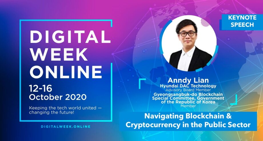 """Keynote Address by Anndy Lian, Advisory Board Member of Hyundai DAC """"Navigating blockchain & cryptocurrency in the public sector"""""""