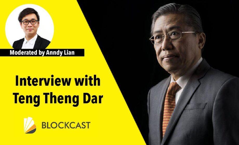 "Anndy Lian Interviews Teng Theng Dar, Business Leader, Ambassador and tech evangelist ""The best is yet to be."""