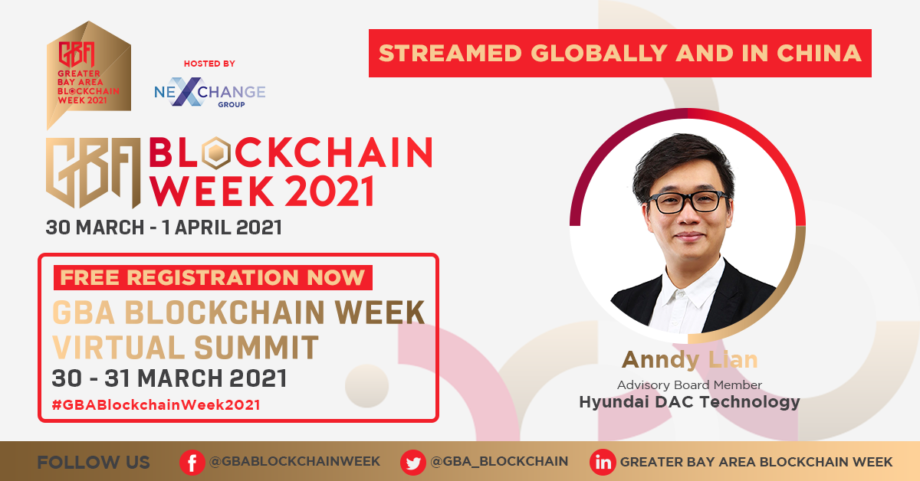 """Greater Bay Area Blockchain Week 2021: Macro Trends for Blockchain in Asia- Anndy Lian: """"NFT is the hottest trend."""""""