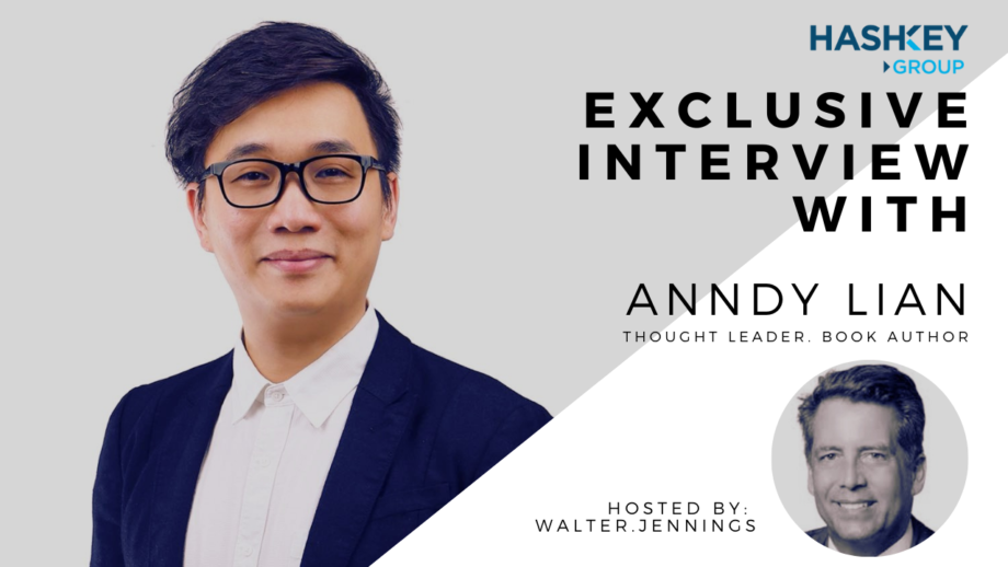 The Essentials by Hashkey Group: Exclusive Interview with Anndy Lian